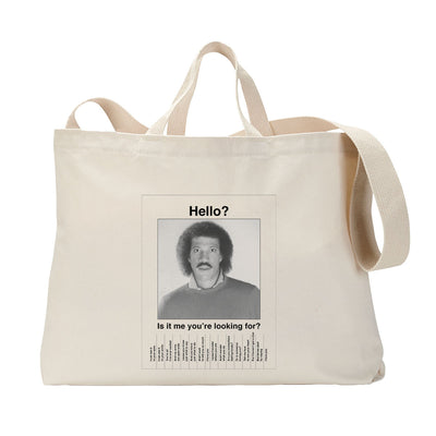 Hello, is it me you're looking for? Tote Bag