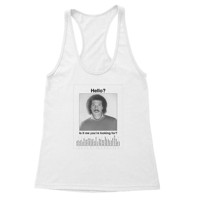 Hello, is it me you're looking for? Women's Racerback Tank