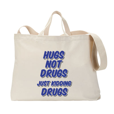 Hugs Not Drug Tote Bag