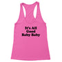 It's All Good Women's Racerback Tank