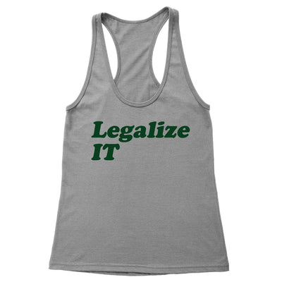 Legalize IT Women's Racerback Tank
