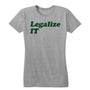 Legalize IT Women's Tee