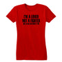 Lover Fighter Women's Tee