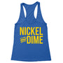 Nickel and Dime Women's Racerback Tank