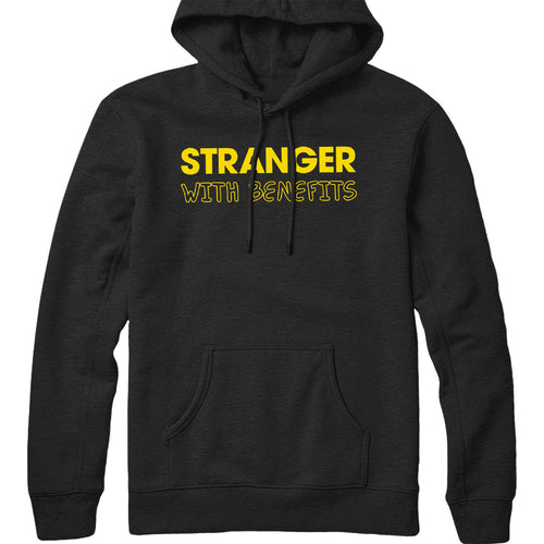 Stranger with Benefits Hoodie