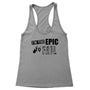Too Epic To Fail Women's Racerback Tank