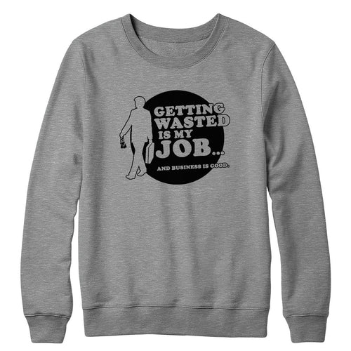 Wasted Job Crewneck