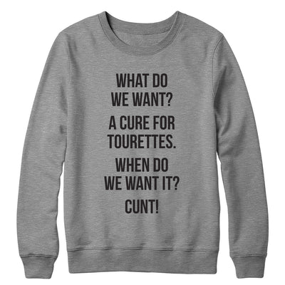 Cure for Tourettes Crewneck
