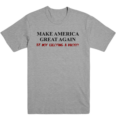 Make Great No Racist Tee