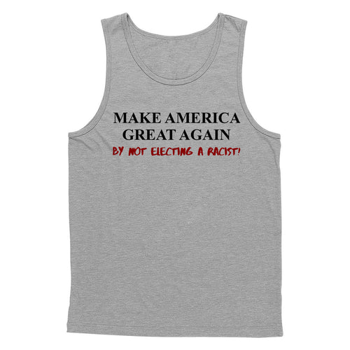 Make Great No Racist Tank Top