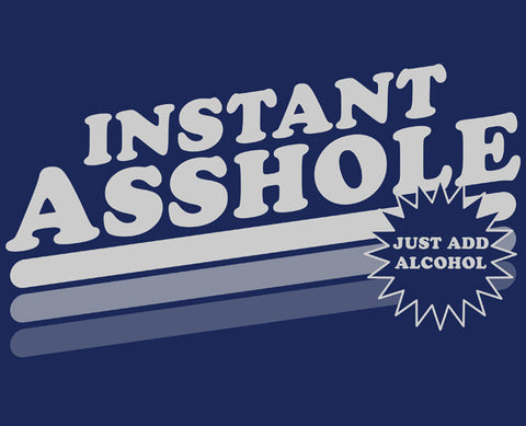 Instant Asshole Tee