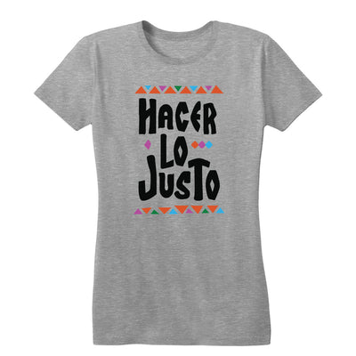 Hacer Lo Justo Women's Tee