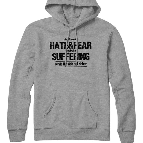 Hate&Fear Leads to Suffering Hoodie