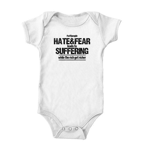 Hate&Fear Leads to Suffering Onesie