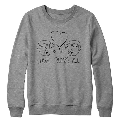 Love Trumps All Crewneck