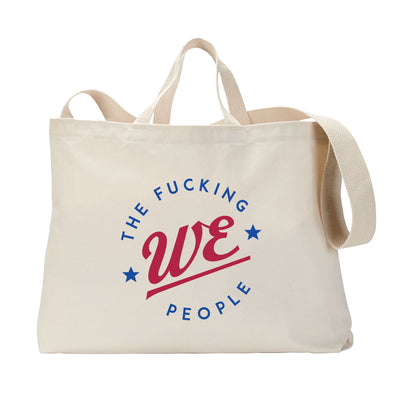We The Fucking People Lockup Tote Bag