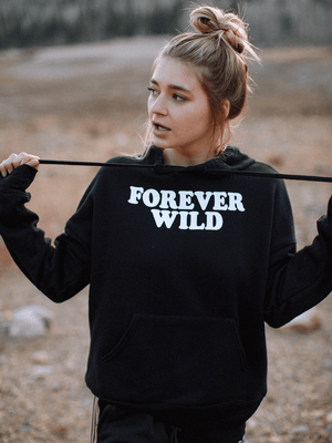 FOREVER WILD HOODIE
