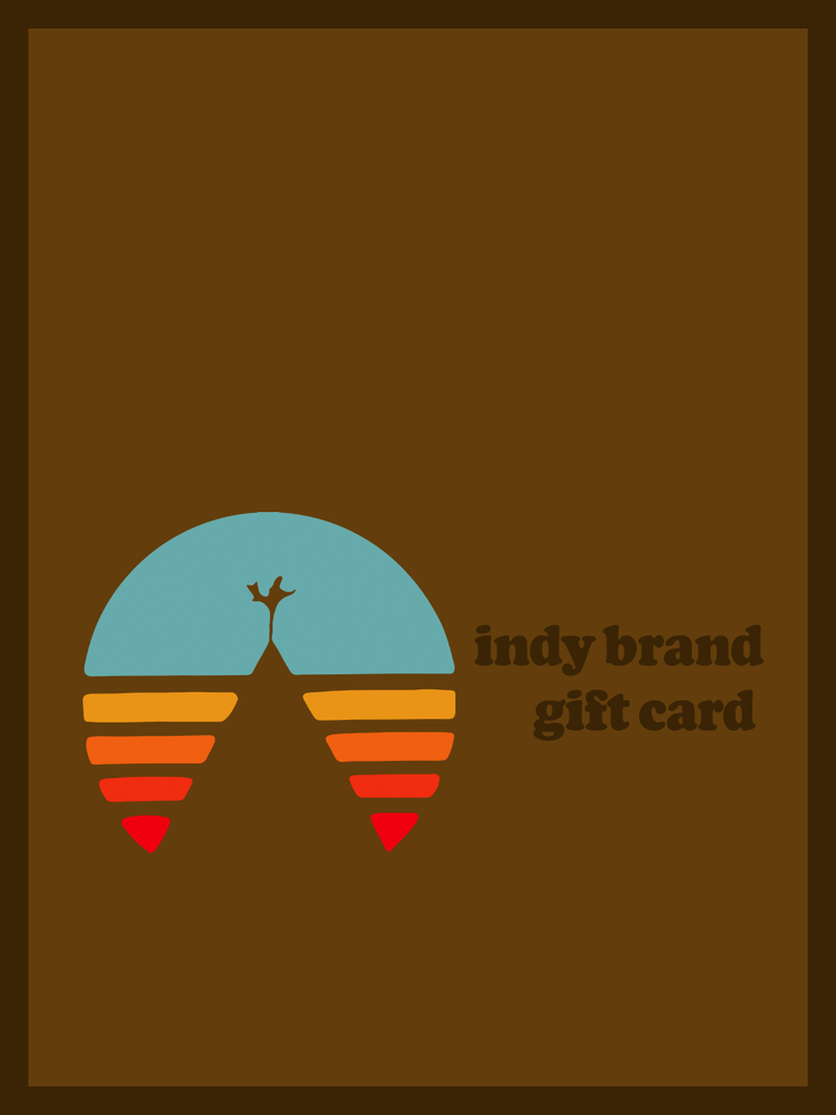 Indy Brand Gift Card $10.00 GIFT CARD