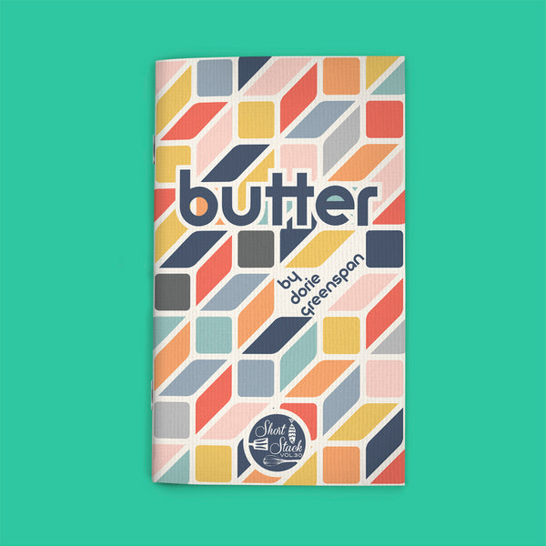 Vol 30: Butter (by Dorie Greenspan)