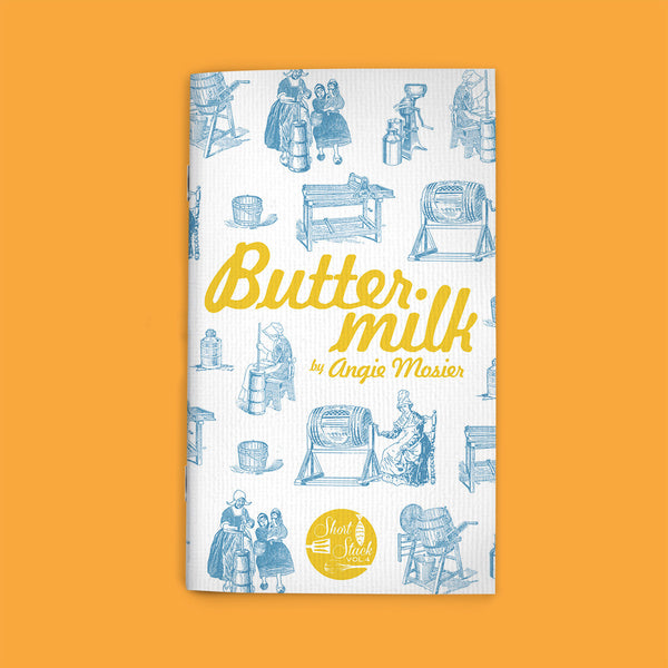 Vol 4: Buttermilk (By Angie Mosier)