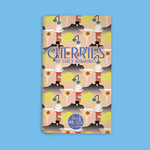 Vol 21: Cherries (By Stacy Adimando)
