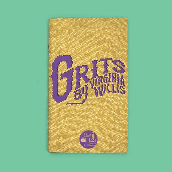 Vol 5: Grits (By Virginia Willis)