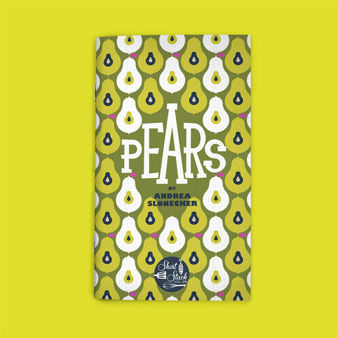 Vol 29: Pears (by Andrea Slonecker)