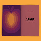 Vol 9: Plums (By Martha Holmburg)