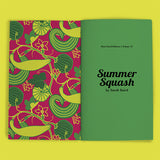 Vol 15: Summer Squash (By Sarah Baird)