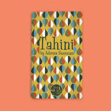 Vol 23: Tahini (By Adeena Sussman)