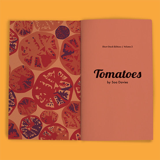 Vol 2: Tomatoes (By Soa Davies)
