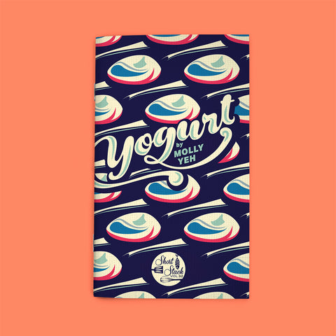 COMING SOON Vol 32: Yogurt (by Molly Yeh)