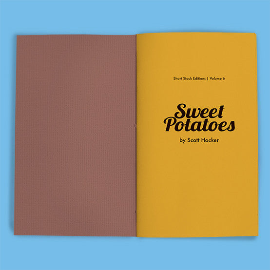 Vol 6: Sweet Potatoes (By Scott Hocker)