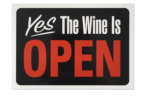 YES The wine is OPEN magnet