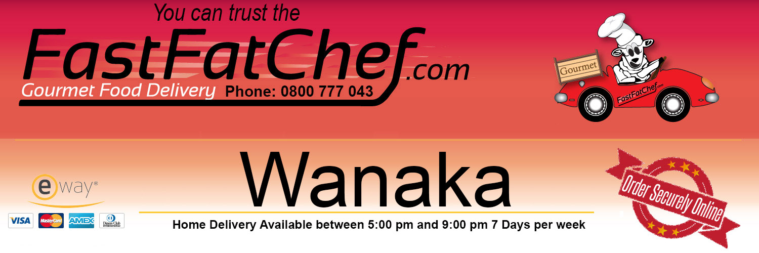 Wanaka Pizza Delivery - FastFatChef - 皇后镇外送