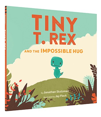Hachette - Tiny T. Rex and the Impossible Hug By Jonathan Stutzman