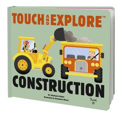 Hachette - Touch and Explore: Construction by Stephanie Babin