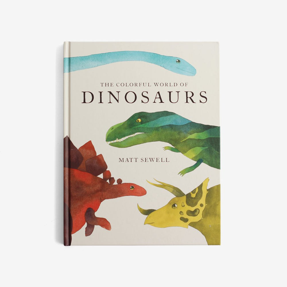 Hachette - The Colorful World of Dinosaurs by Matt Sewell