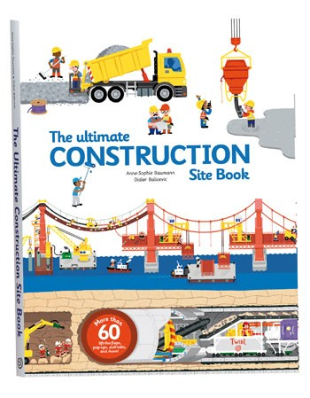 Hachette - The Ultimate Construction Site Book by Anne-Sophie Baumann
