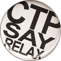 CTP SAY RELAX