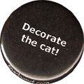 Decorate the cat!