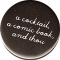 a cocktail, a comic book, and thou