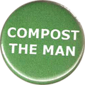 COMPOST THE MAN