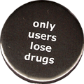 only users lose drugs