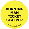 BURNING MAN TICKET SCALPER