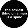 the sexiest thing on a man is a spine