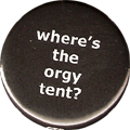 where's the orgy tent?