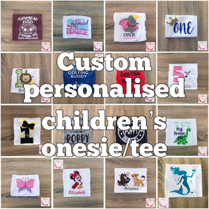 *Custom personalised onesie/t-shirt
