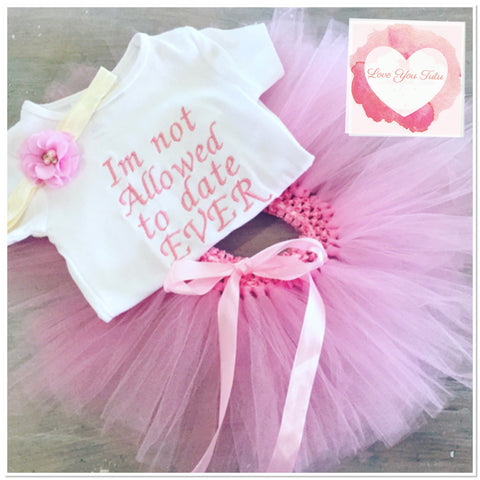 Embroidered Not allowed to date tutu set