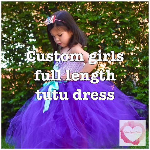 *Custom full length girls Tutu dress full bodice